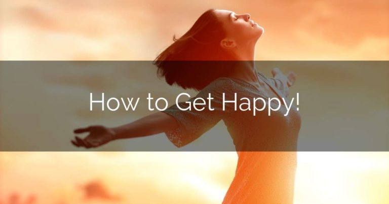 How to Get Happy